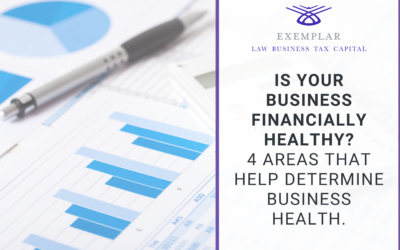 Is Your Business Financially Healthy? 4 Areas that Help Determine Your Business Health.