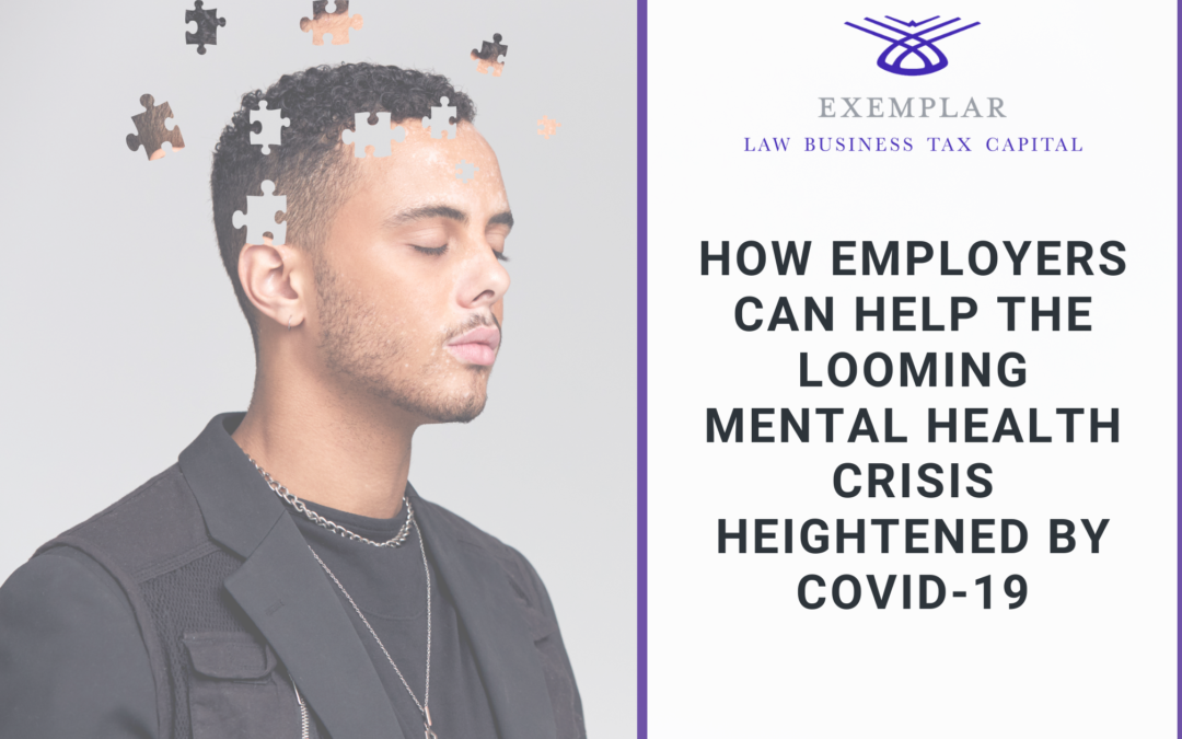 How Employers Can Help the Looming Mental Health Crisis Heightened by COVID-19