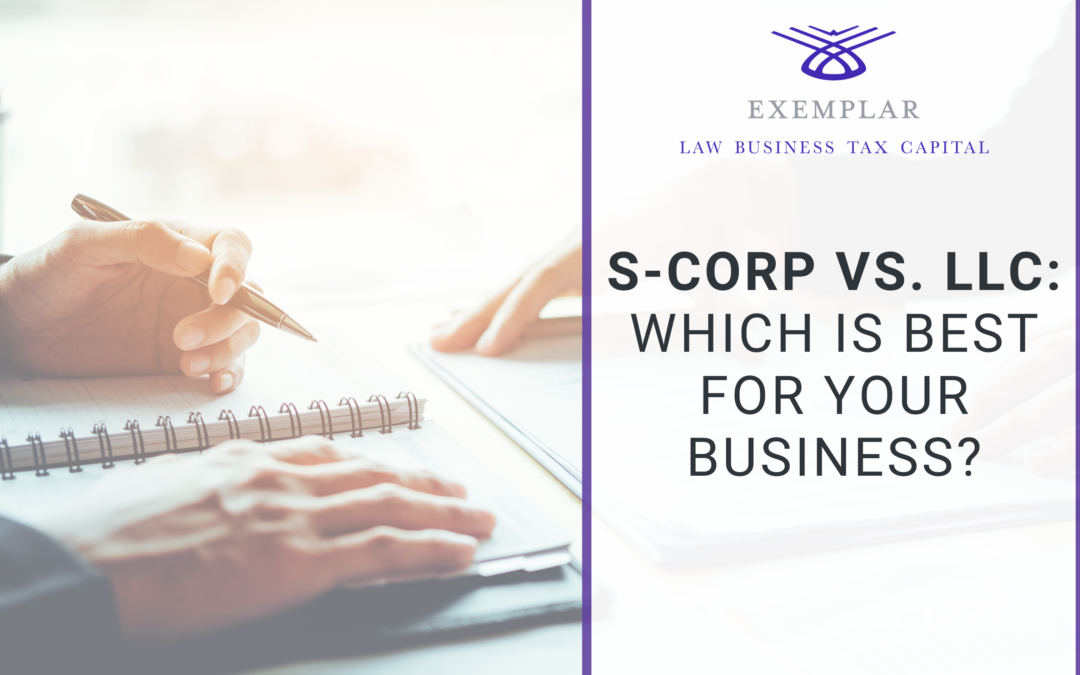 S-Corp vs. LLC: Which is Best For Your Business?