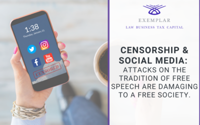 Censorship & Social Media: Attacks on the tradition of free speech are damaging to a free society