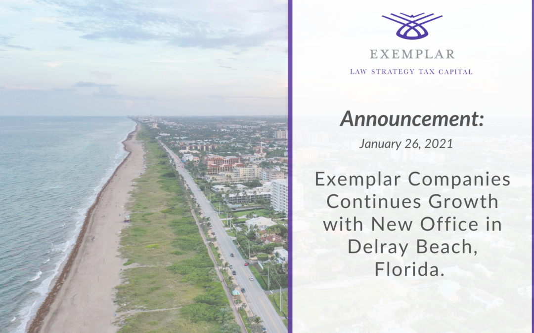 Exemplar Companies Continues Growth With  New Office in Delray Beach, Florida