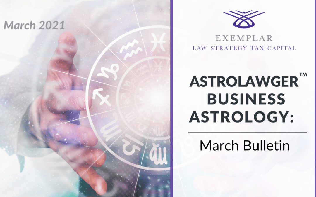 Business Astrology March Bulletin