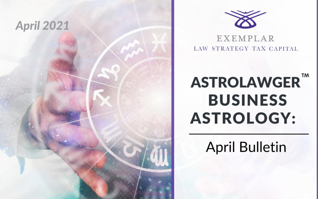 Business Astrology April Bulletin
