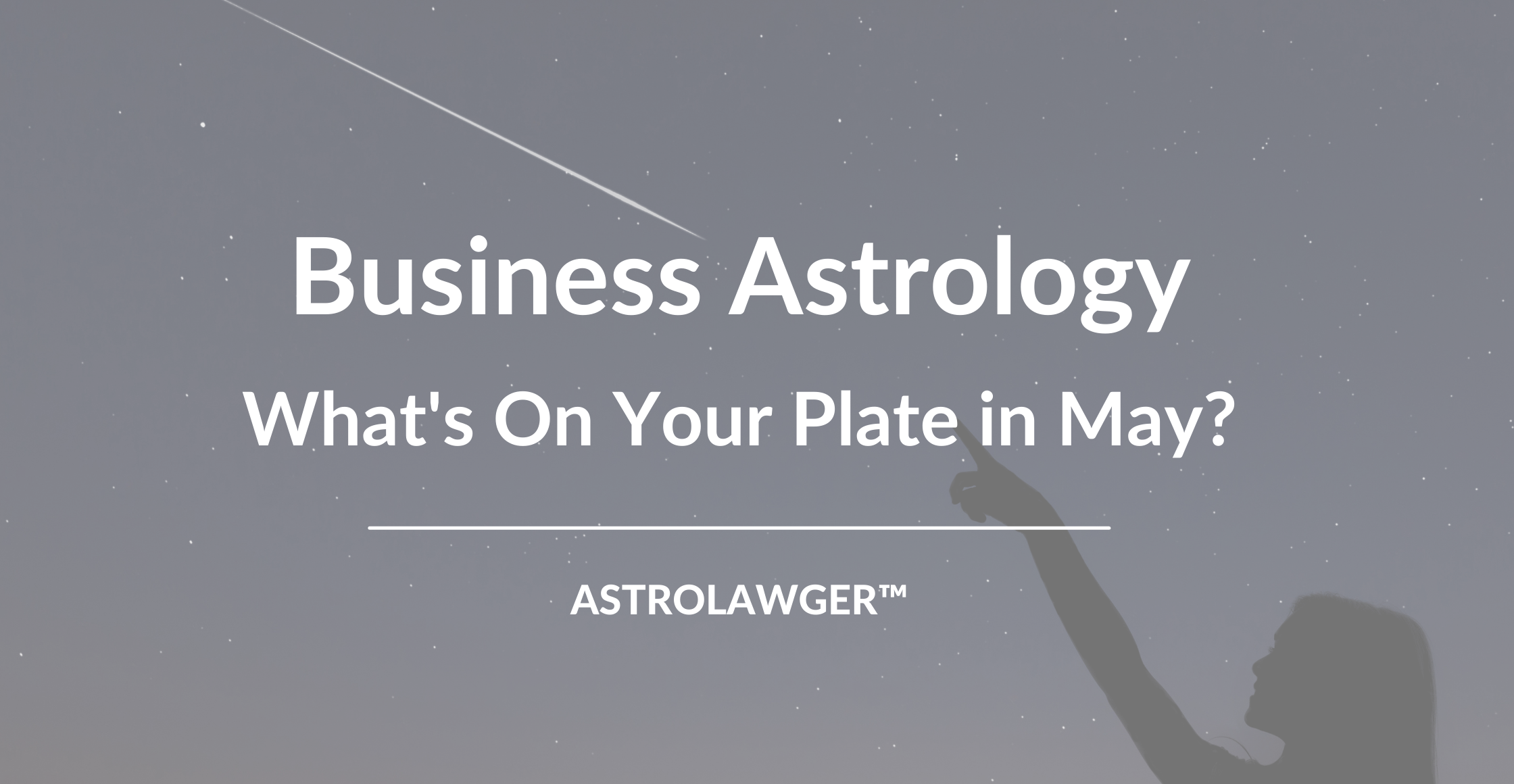 Business Astrology May