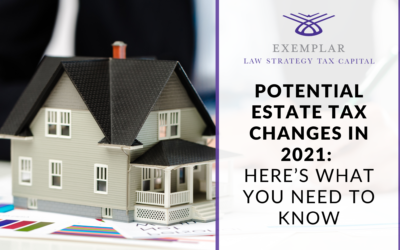 Estate Planning: Potential Estate Tax Changes In 2021