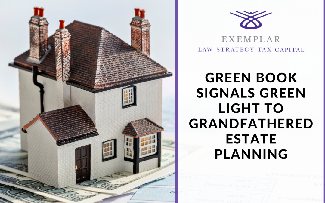 Green Book Signals Green Light to Grandfathered Estate Planning