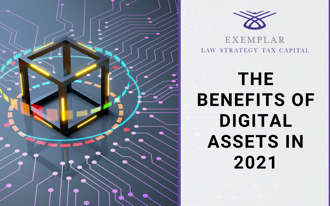 The Benefits of Digital Assets in 2021