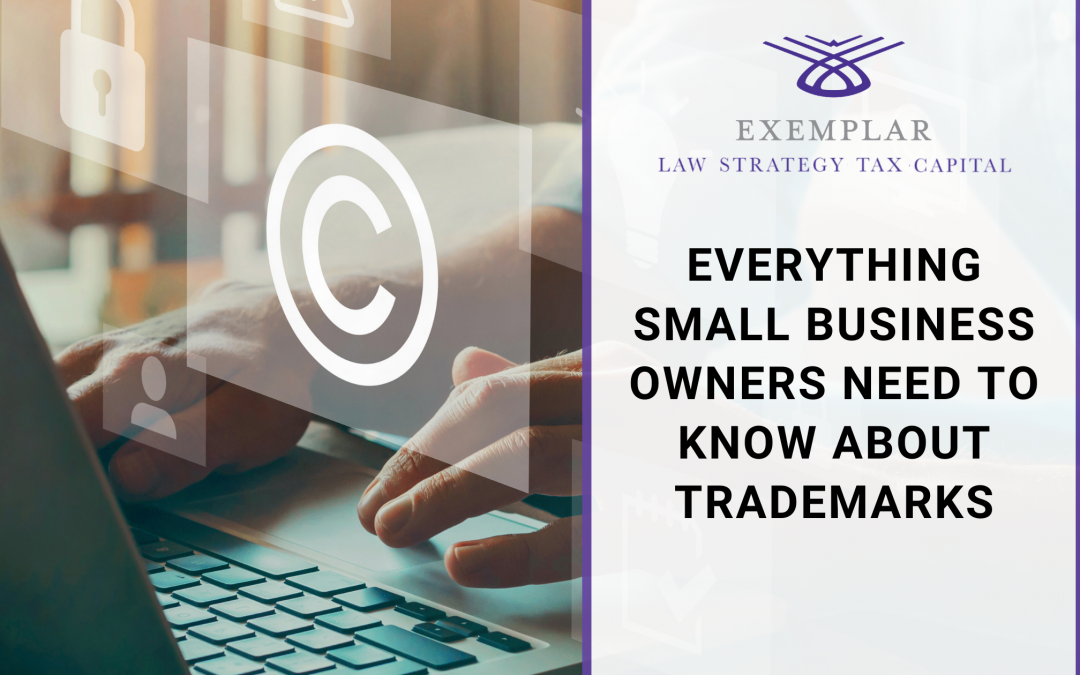 Everything Small Business Owners Need To Know About Trademarks