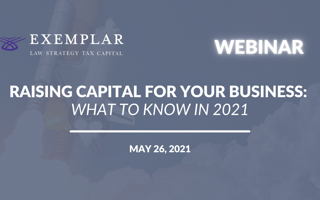 Raising Capital For Your Business: What To Know in 2021
