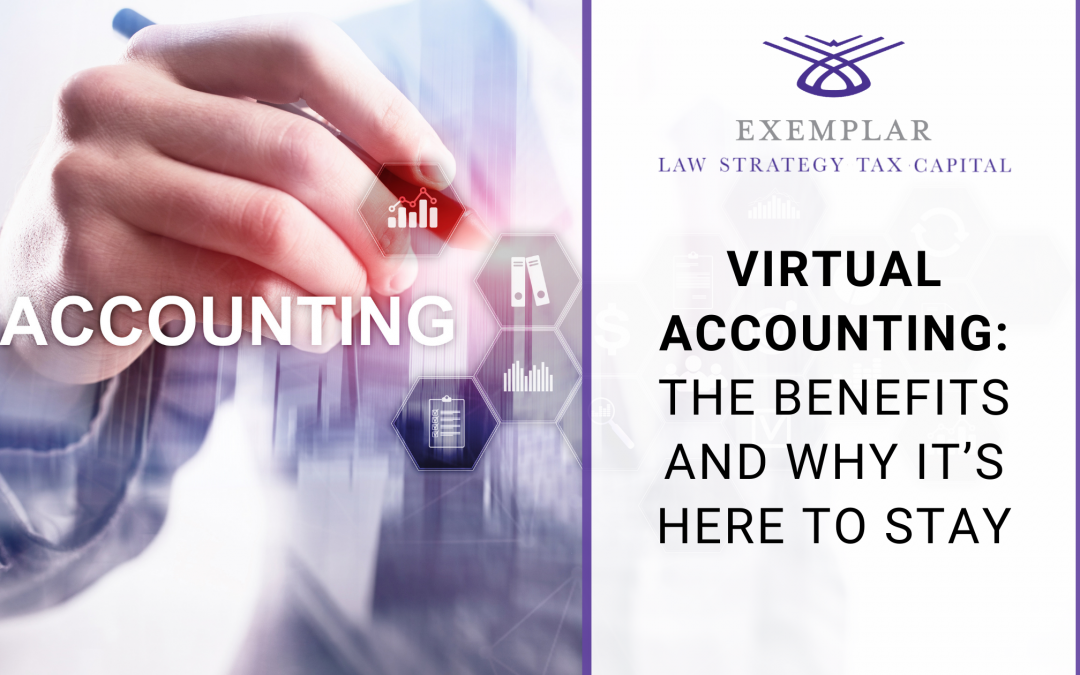 Virtual Accounting: The Benefits and Why It's Here to Stay
