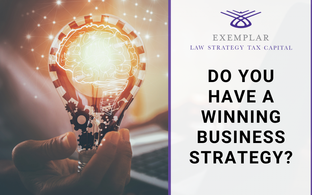 Do You Have a Winning Business Strategy?